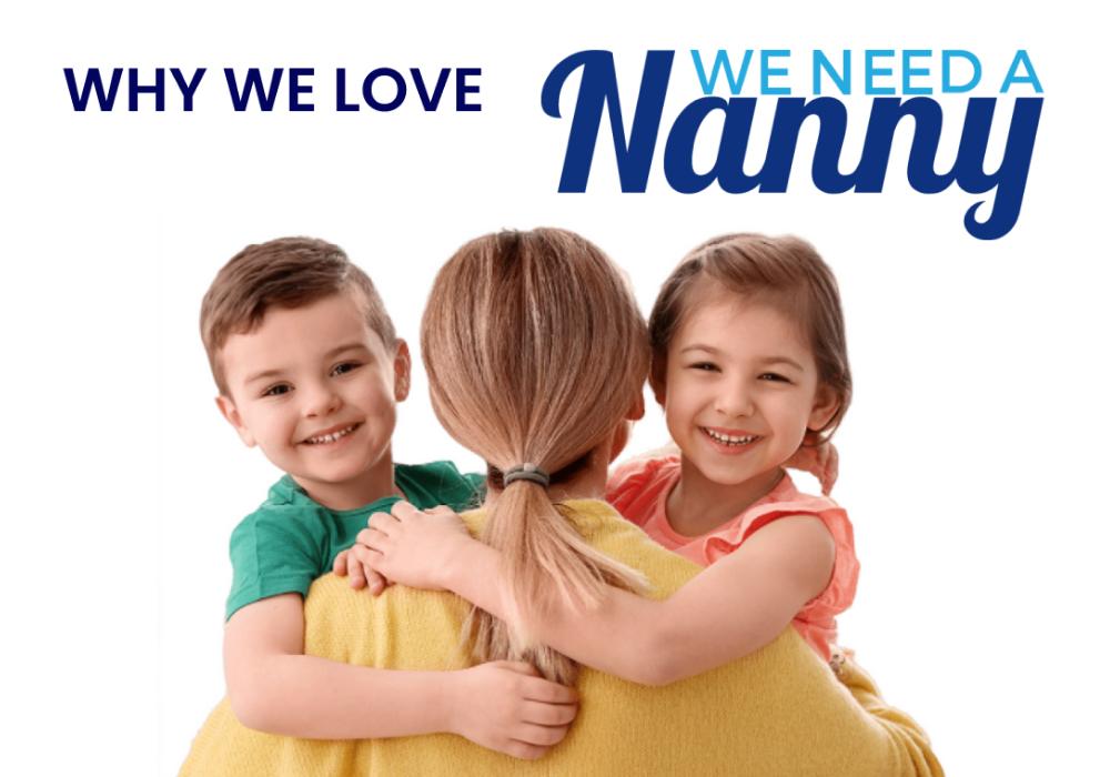 we need a nanny